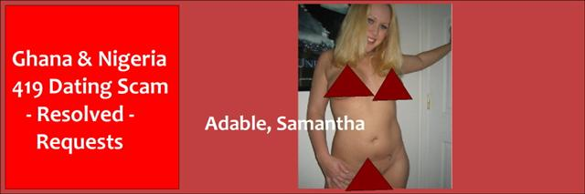 Dating & Gold Scam, Samantha Adable