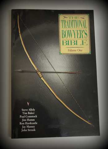 Traditional Bowyer's Bible Vol I