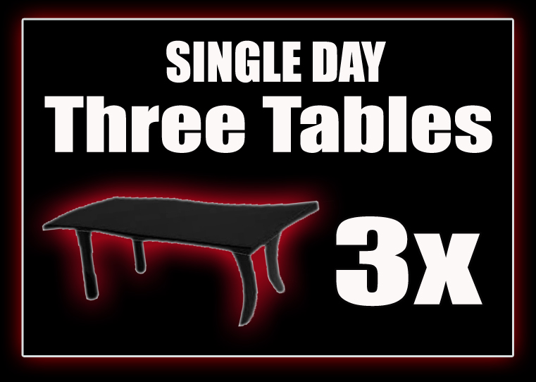 3 x Tables - SINGLE DAY
