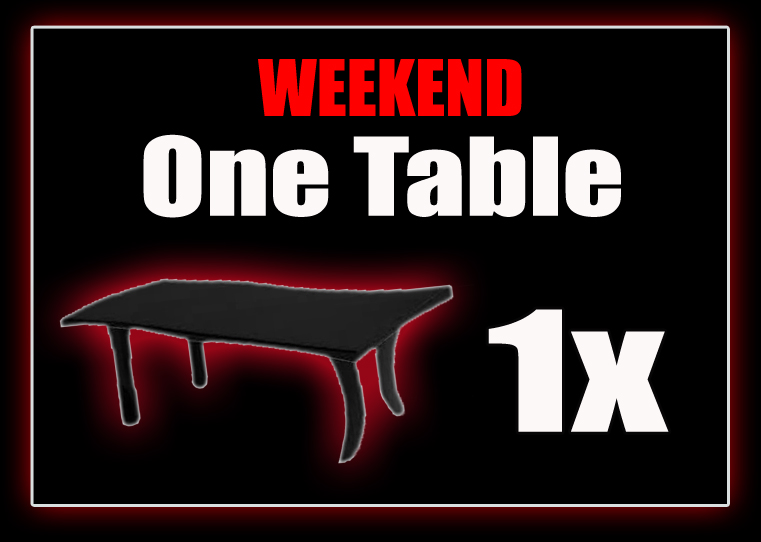 One Table - WEEKEND