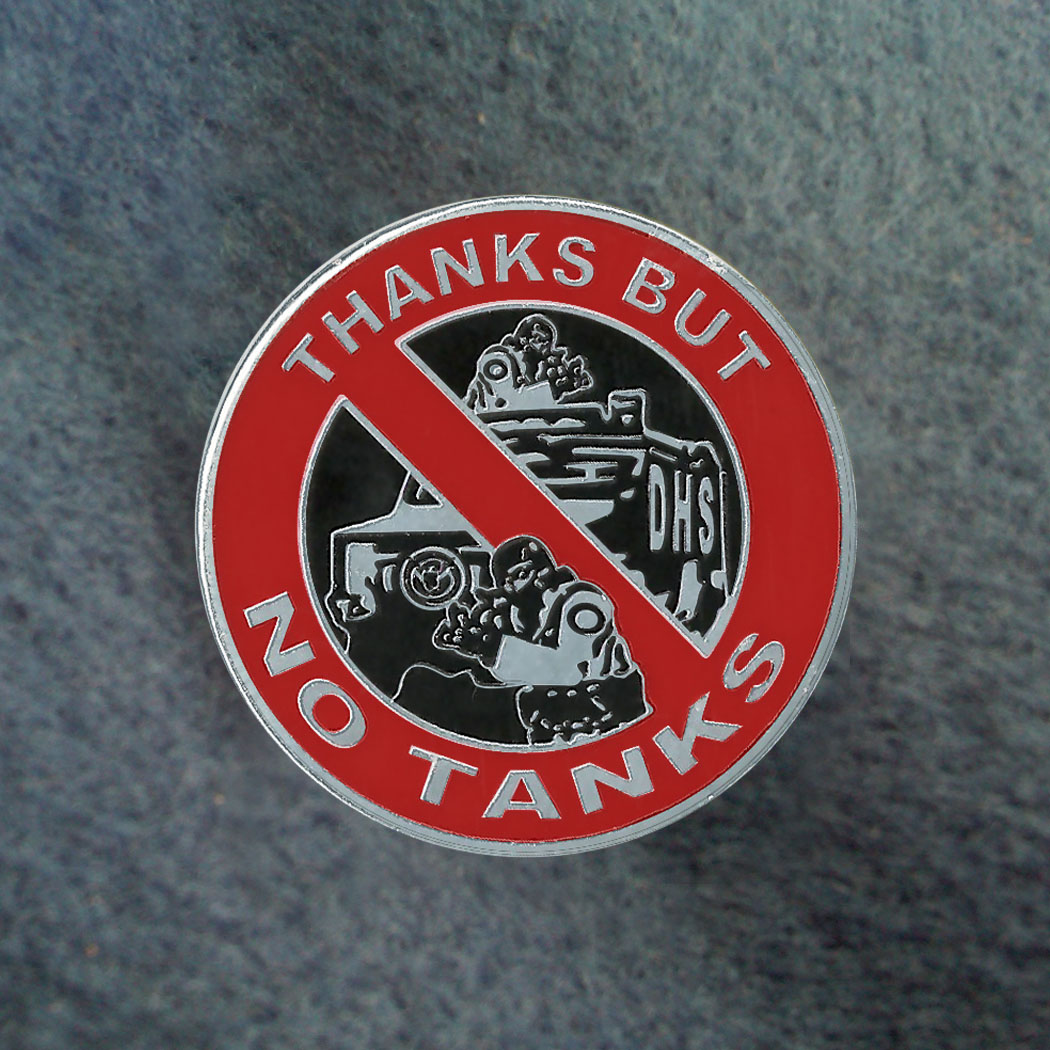 Thanks But No Tanks Pin