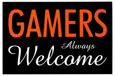 Gamers Welcome