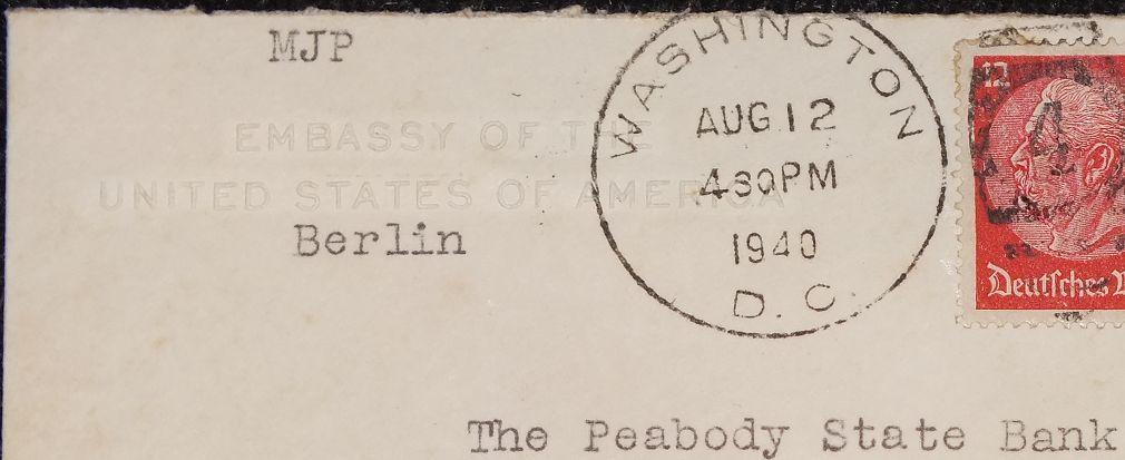 Eine Brief der USA Botschaft Berlin - an die =Peabody State Bank in Kansas= (VSA) - 1940 - Sehr Seltenes WK 2 - Document  - 2