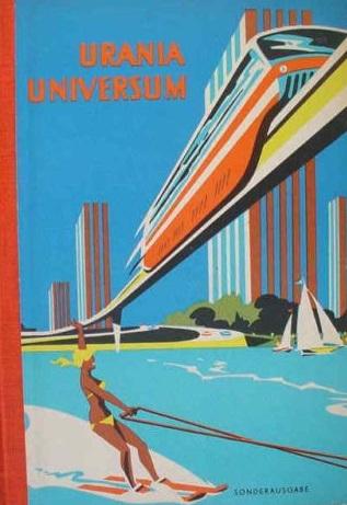 Magnetschwebebahn - URANIA UNIVERSUM Sonderausgabe DDR 1963 Band VI Sport Technik Wissenschaft
