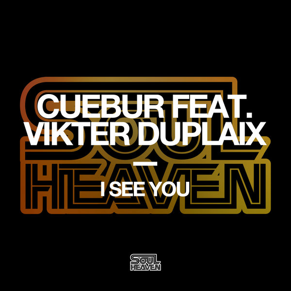CUEBUR Feat. Vikter Duplaix I See You (Original)